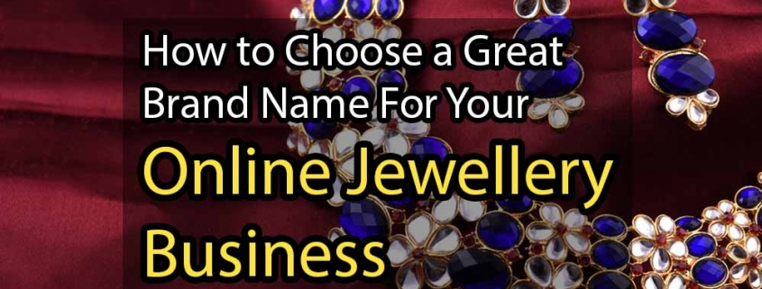 How to Choose a Great Brand Name